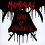 Shox Of Violence - Midnight