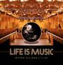 Life Is Music - Marek Biliński