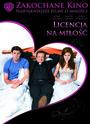 Licencja Na Miłość - Movie / Film