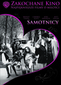 Samotnicy - Movie / Film
