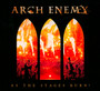 As The Stages Burn! - Arch Enemy