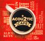 Acoustic Cafe 2 - V/A