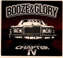 Chapter IV - Booze & Glory