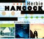 3 Essential Albums - Herbie Hancock