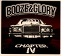 Chapter IV - Booze & Glory