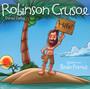 Robinson Crusoe Von Daniel Def - Gelesen Von Bodo Primus
