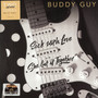Sick With Love - Buddy Guy
