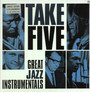 Take Five - Great Jazz Instrumentals - V/A