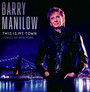 This Is My Town: Songs Of - Barry Manilow