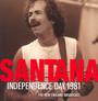 Independence Day 1981 - Santana