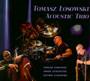 Tomasz Łosowski Acoustic - Tomasz Łosowski Acoustic Trio