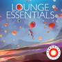 Lounge Essentials - Pres. By Lemongrass
