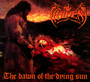 The Dawn Of The Dying Sun - Hades