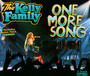 One More Song - Kelly Family