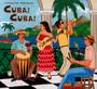 Cuba ! Cuba ! - Putumayo Presents