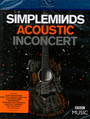 Acoustic In Concert - Simple Minds