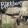 Pearls/Rover - Blackberry Smoke