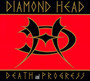 Death & Progress - Diamond Head