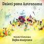 Dzieci Pana Astronoma - Bajka Muzyczna - Bajka