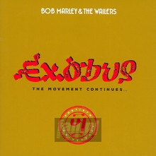 Exodus 40-The Movement Continues... - Bob Marley