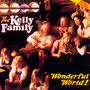 Wonderful World - Kelly Family