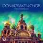 Masterpieces - Don Kosaken Chor