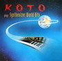 Plays Synthesizer World H - Koto