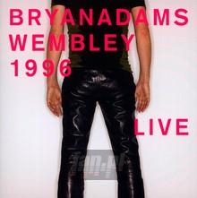 Wembley 1996 / Live - Bryan Adams