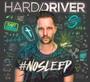 #Nosleep - Hard Driver