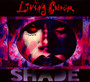 Shade - Living Colour