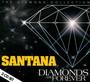 Diamonds Are Forever - Santana