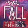 New Facts Emerge - The Fall