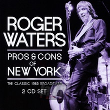 Pros & Cons Of New York - Roger Waters