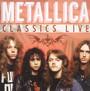 Classics Live - Metallica