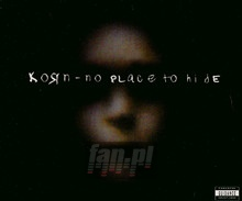 No Place To Hide - Korn