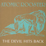The Devil Hits Back - Atomic Rooster