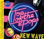 Top Of The Pops - New Wave - V/A