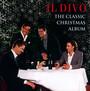 Classic Christmas Album - Il Divo