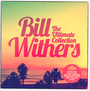 Ultimate Collection - Bill Withers