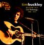Buzzin' Fly - Live Anthology 1968-1973 - Tim Buckley