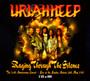 Raging Through Silence - Uriah Heep