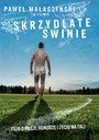 Skrzydlate Świnie - Movie / Film