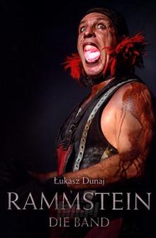Łukasz Dunaj: Die Band - Rammstein
