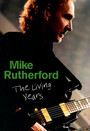 Mike Rutherford: The Living Years - Genesis