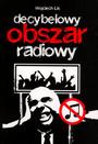 Decybelowy Obszar Radiowy - Wojciech Lis