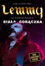 Lemmy: Biała Gorączka - Motorhead
