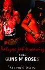 Stphen Davis: Patrząc Jak Krwawisz - Guns n' Roses