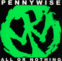 All Or Nothing - Pennywise