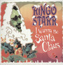 I Wanna Be A Santa Claus - Ringo Starr