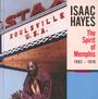 Spirit Of Memphis 1962-1976 - Isaac Hayes